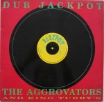 DUB JACKPOT - The Aggrovators & King Tubby's