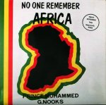 """NO ONE REMEMBER AFRICA"" - Prince Muhammed, G. Nooks"