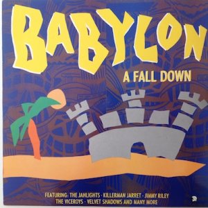 BABYLON A FALL DOWN - Various
