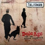 "DOLE AGE (THE 1981 REGGAE COLLECTION 12""MIXES) - Talisman"