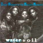 WATER & OIL - Ziggy Marley & The Melody Makers