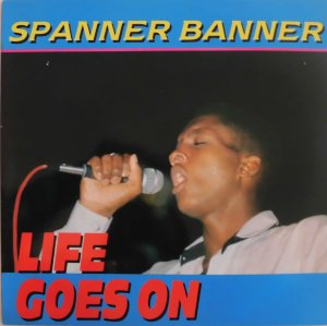 LIFE GOES ON - Spanner Banner