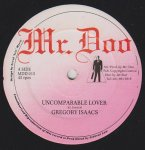 UNCOMPARABLE LOVER - Gregory Isaacs
