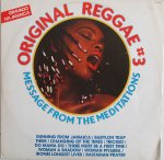 ORIGINAL REGGAE # 3 MESSAGE FROM THE MEDITATIONS