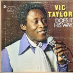 DOES IT HIS WAY - Vic Taylor