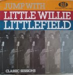 JUMP WITH LITTLE WILLIE LITTLEFIELD