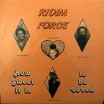 HOW SWEET IT IS TO BE LOVED - Ridim Force