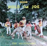HOLD 'IM JOE - The Hiltonaires