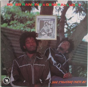 JAH STANDING OVER ME - Peter Ranking & General Lucky