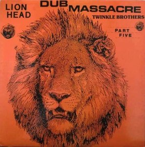 DUB MASSACRE PART 5 (LION HEAD) - The Twinkle Brothers