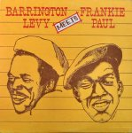 BARRINGTON LEVY MEETS FRANKIE PAUL - Barrignton Levy/F. Paul