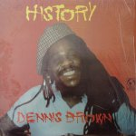 HISTORY - Dennis Brown