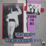 COME TO ME - Otis Redding