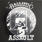 BALLISTIC 2ND ASSAULT - Various Artists