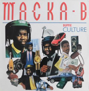 BUPPIE CULTURE - Macka B