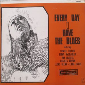 EVERYDAY I HAVE THE BLUES - VA