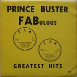 FABULOUS GREATEST HITS (FAB Blue) - PRINCE BUSTER