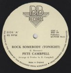 ROCK SOMEBODY (Tonight) - Pete Campbell