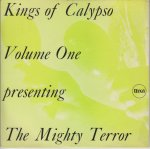 KINGS OF CALYPSO - The Mighty Terror