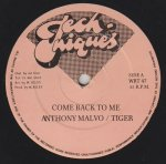 COME BACK TO ME - Anthony Malvo / Tiger