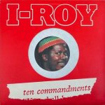 TEN COMMANDMENTS - I Roy