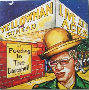 LIVE AT ACES - Yellowman and Fathead