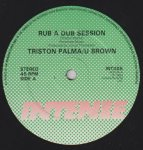 RUB A DUB SESSION - Triston Palma & U Brown