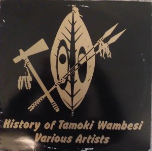 HISTORY OF TAMOKI WAMBESI - Various Artists
