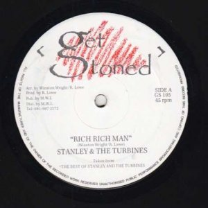 RICH RICH MAN - Stanley & The Turbines