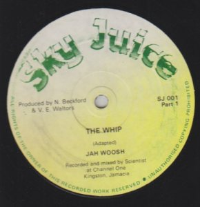 THE WHIP - Jah Woosh