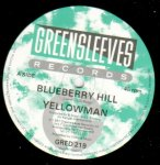 BLUEBERRY HILL - Yellow Man