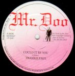 COULD IT BE YOU - Frankie Paul