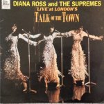 'LIVE' AT LONDON'S TALK OF THE TOWN - Diana Ross & The Supremes