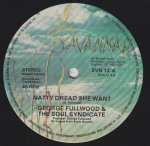 NATTY DREAD SHE WANT - George Fullwood & The Soul Syndicate
