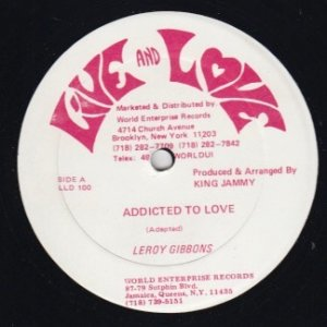 ADDICTED TO LOVE - Leroy Gibbons