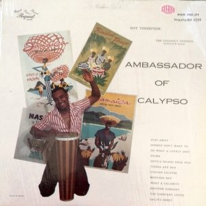 AMBASSADOR OF CALYPSO - Roy Thompson, The Cocoanut Vendors