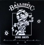 BALLISTIC SURE SHORTS - Various Artists