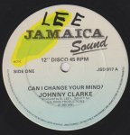 CAN I CHANGE YOUR MIND - Johnny Clarke