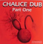 CHALICE DUB PART ONE - Barry Isaacs
