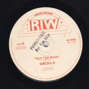 TALK TOO MUCH - Macka B