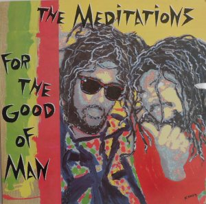 FOR THE GOOD OF MAN - The Meditation