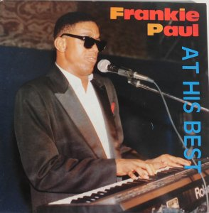 AT HIS BEST - Frankie Paul