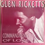 COMMANDMENTS OF LOVE - Glen Rickets