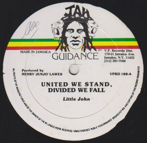 UNITED WE STAND,DIVIDED WE FALL - Little John