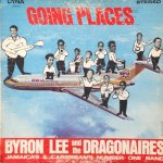 GOING PLACES - Byron Lee & The Dragonaires
