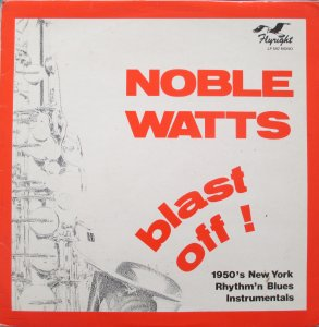 BLAST OFF! - Noble Watts