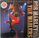 THE BIRTH OF A LEGEND - Bob Marley and The Wailers