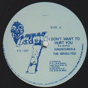 I DON'T WANT TO HURT YOU - King Sounds & The Isrealites