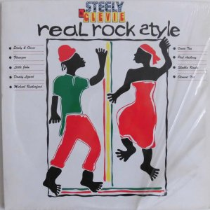REAL ROCK STYLE - STEELY & CLEVIE / Various Artists