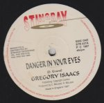 DANGER IN YOUR EYES - Gregory Isaacs